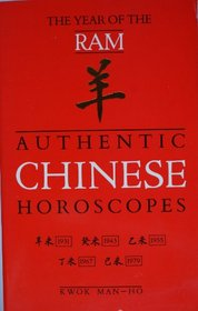 Authentic Chinese Horoscopes: Year of the Ram (Authentic Chinese Horoscopes)