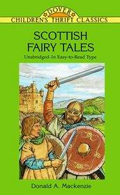 Scottish Fairy Tales (Dover Children's Thrift Classics)