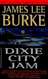 Dixie City Jam (Dave Robicheaux, Bk 7)