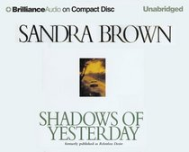 Shadows of Yesterday (aka Relentless Desire) (Audio CD) (Unabridged)
