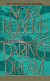 Daring to Dream (Dream, Bk 1)