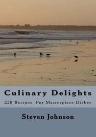 Culinary Delights (Volume 1)