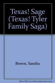 Texas! Sage (Texas! Tyler Family Saga)