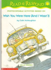 Wish You Were Here (and I Wasn't) (Read & Respond (Intermediate))