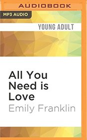 All You Need is Love (The Principles of Love)