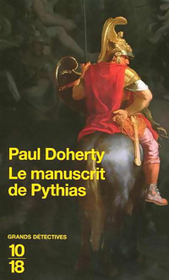 Le Manuscrit de Pythias (The Gates of Hell) (Mystery of Alexander the Great, Bk 3) (French Edition)