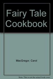 Fairy Tale Cookbook