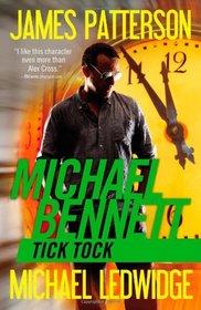 Tick Tock (Michael Bennett, Bk 4)