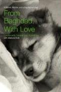 From Baghdad, With Love : A Marine, the War, and a Dog Named Lava