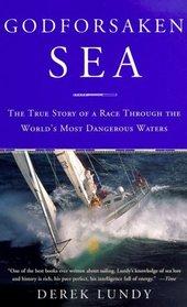 Godforsaken Sea : The True Story of a Race Through the World's Most Dangerous Waters