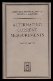 Alternating Current Measurements (Monographs on Physical Subjects)