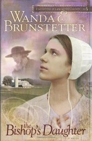The Bishop's Daughter (Daughters of Lancaster County, Bk 3)