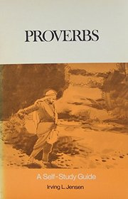 Proverbs (Bible Self Study Guide)