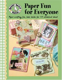 Gooseberry Patch Paper Fun for Everyone (Leisure Arts #4351)