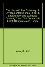 The Harpercollins Dictionary of Environmental Science (HarperCollins Dictionary)