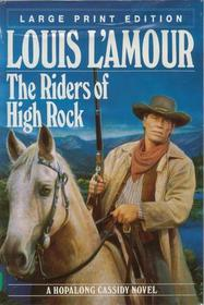 Riders of the High Rock: Large Print Edition (Bantam/Doubleday/Delacorte Press Large Print Collection)