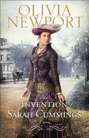 The Invention of Sarah Cummings (Avenue of Dreams, Bk 3)