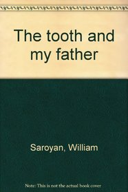 The Tooth and My Father