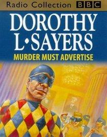 Murder Must Advertise: Starring Ian Carmichael (BBC Radio Collection)