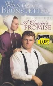 A Cousin's Promise (Indiana Cousins, Bk 1)