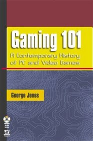 Gaming 101: A Contemporary History of PC and Video Games