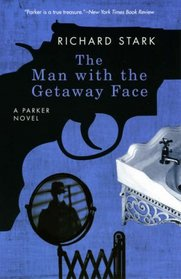 The Man with the Getaway Face (aka The Steel Hit) (Parker, Bk 2)
