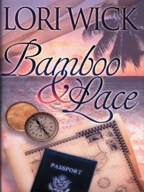 Bamboo and  Lace (Large Print)