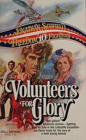 Volunteers for Glory (Freedom Fighters #10)