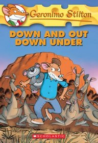 Down and Out Down Under (Geronimo Stilton, Bk 29)