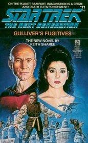 Gulliver's Fugitives (Star Trek: The Next Generation, Bk 11)