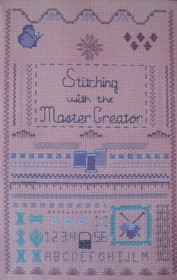 Stitching with the Master Creator: Meditations on a Needlework Theme