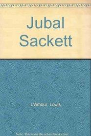 Jubal Sackett (Sacketts, Bk 4)