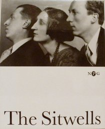 The Sitwells and the Arts of the 1920s and 1930s: National Portrait Gallery, London (Who's Who in Art & Society Between the Wars)