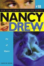 Pit of Vipers (Nancy Drew Girl Detective, Bk 18)