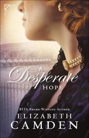 A Desperate Hope (Empire State, Bk 3)