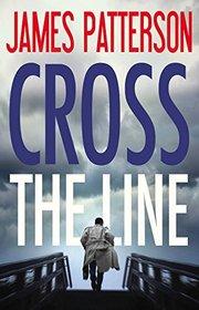 Cross the Line: Library Edition (Alex Cross)