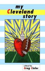 My Cleveland Story