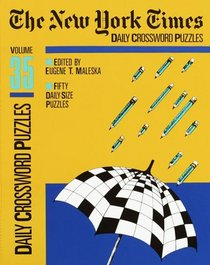The New York Times Daily Crossword Puzzles, Volume 35: Volume 35 (NY Times)