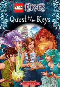 Quest for the Keys (LEGO Elves: Chapter Book, No 1)