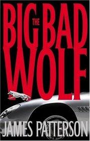 The Big Bad Wolf (Alex Cross, Bk 9)