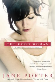 The Good Woman (Brennan Sisters, Bk 1)