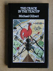 The Crack in the Teacup (Crime Classic Reprint)