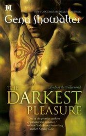 The Darkest Pleasure (Lords of the Underworld, Bk 3)