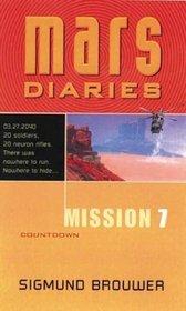 Mission 7: Countdown (Mars Diaries)