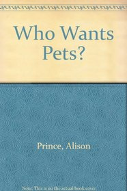 Who Wants Pets?