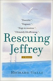 Rescuing Jeffrey : A Memoir