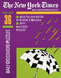 The New York Times Daily Crossword Puzzles, Volume 36 (NY Times)