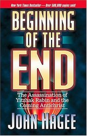 Beginning of the End: The Assassination of Yitzhak Rabin and the Coming Antichrist