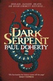 Dark Serpent (Hugh Corbett, Bk 18)