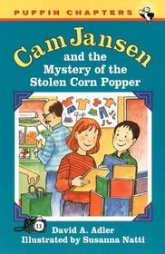 Cam Jansen and the Mystery of the Stolen Corn Popper (Cam Jansen, Bk 11)